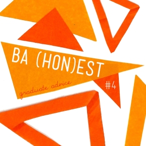 BA (Hon)est: Graduate Advice #4 – The Internship