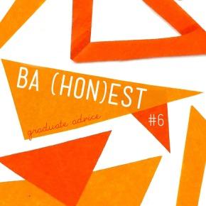 BA (Hon)est: Graduate Advice #6: Being aFresher
